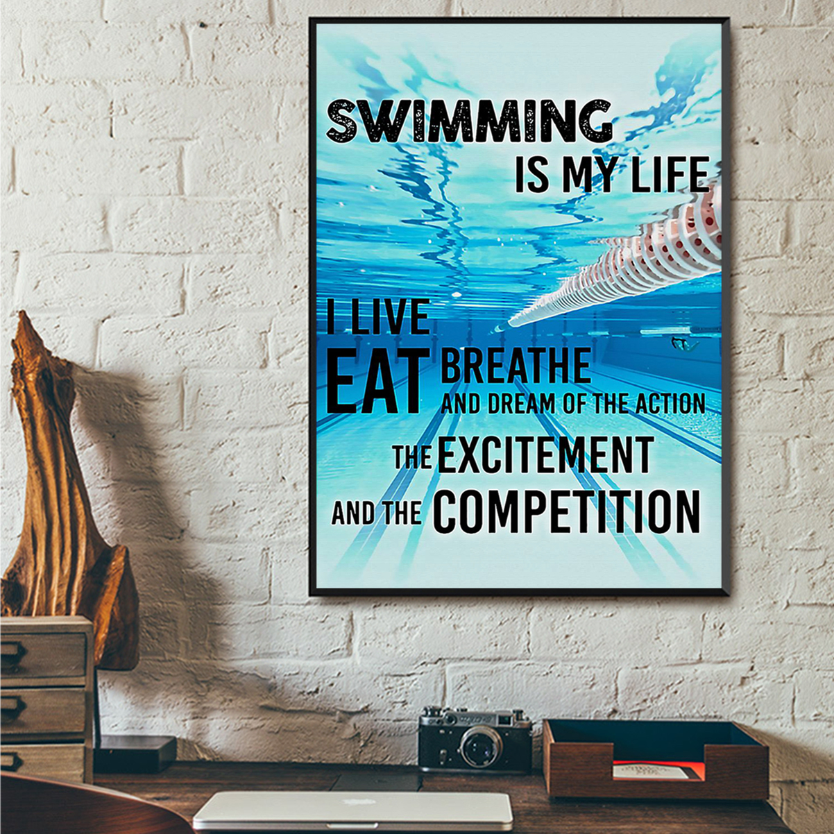 Swimming is my life I live eat breathe and dream of the action poster A1