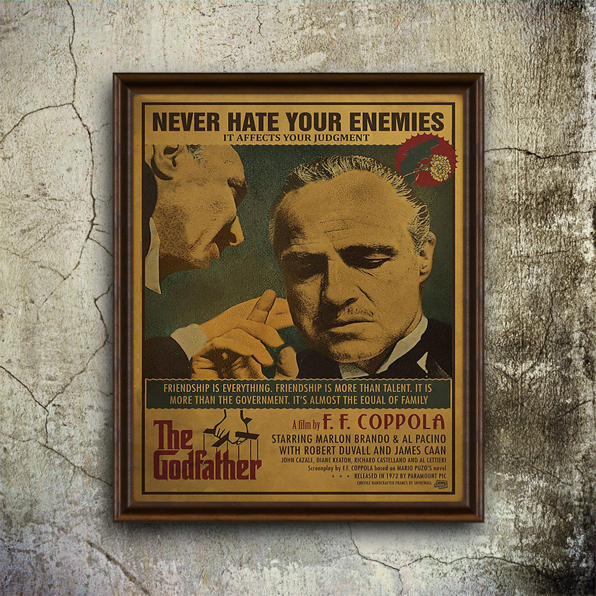 The godfather never hate your enemies it affects your judgment poster A1
