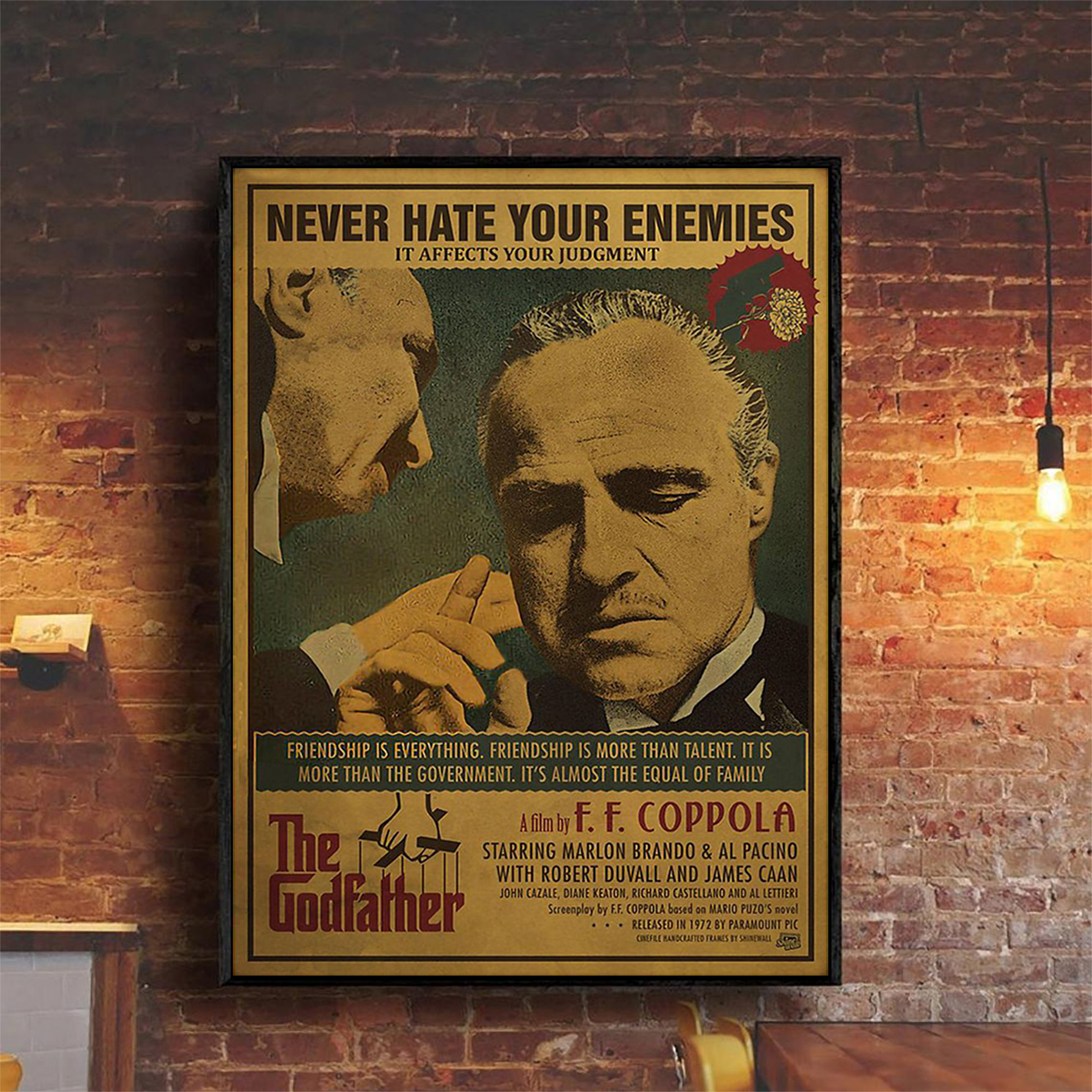 The godfather never hate your enemies it affects your judgment poster A2