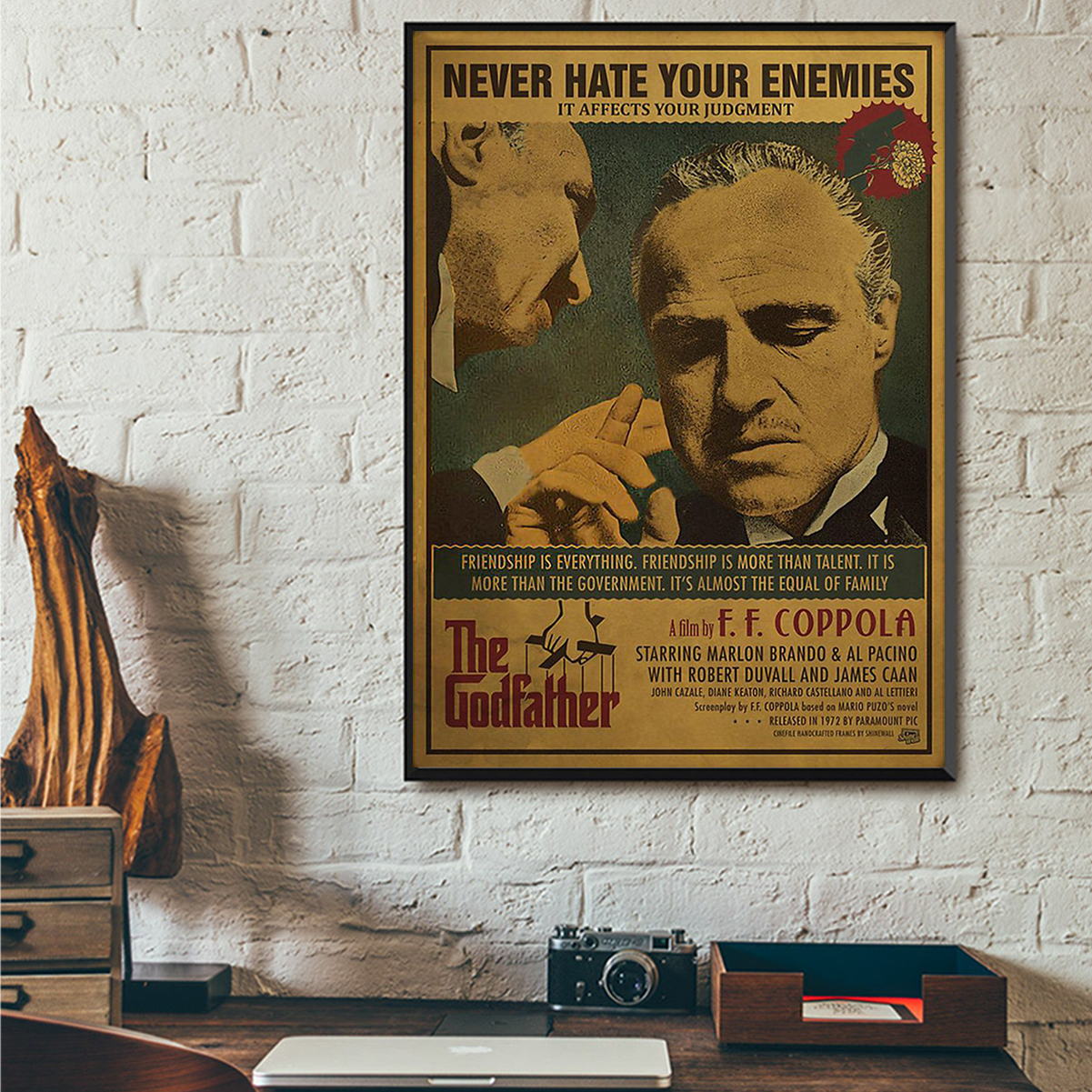 The godfather never hate your enemies it affects your judgment poster A3