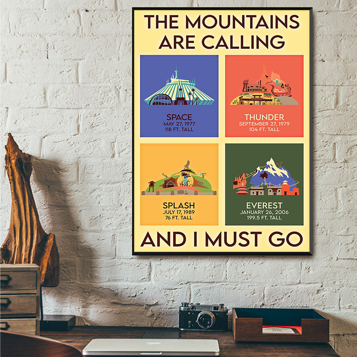 The mountains are calling and I must go poster A1
