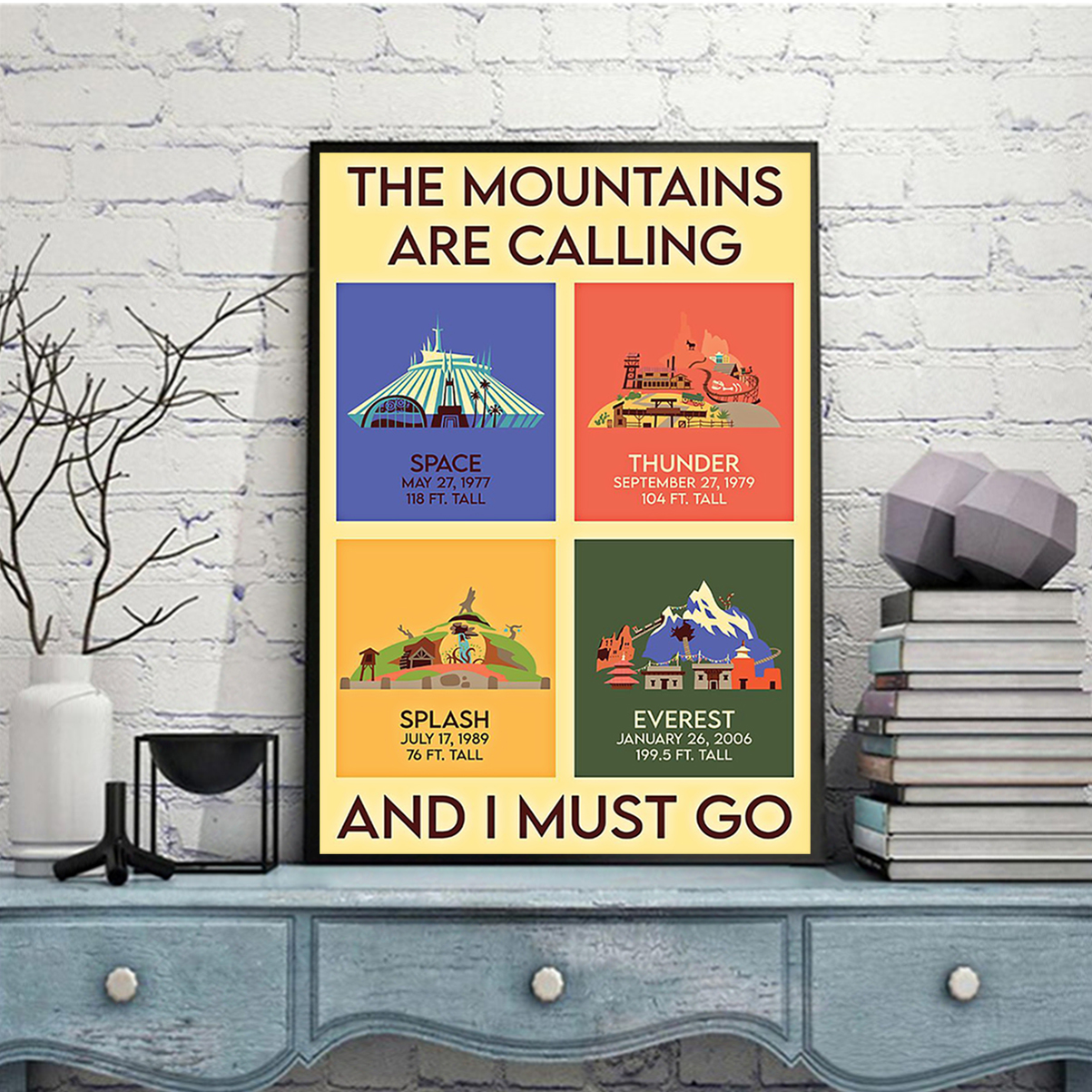 The mountains are calling and I must go poster A2