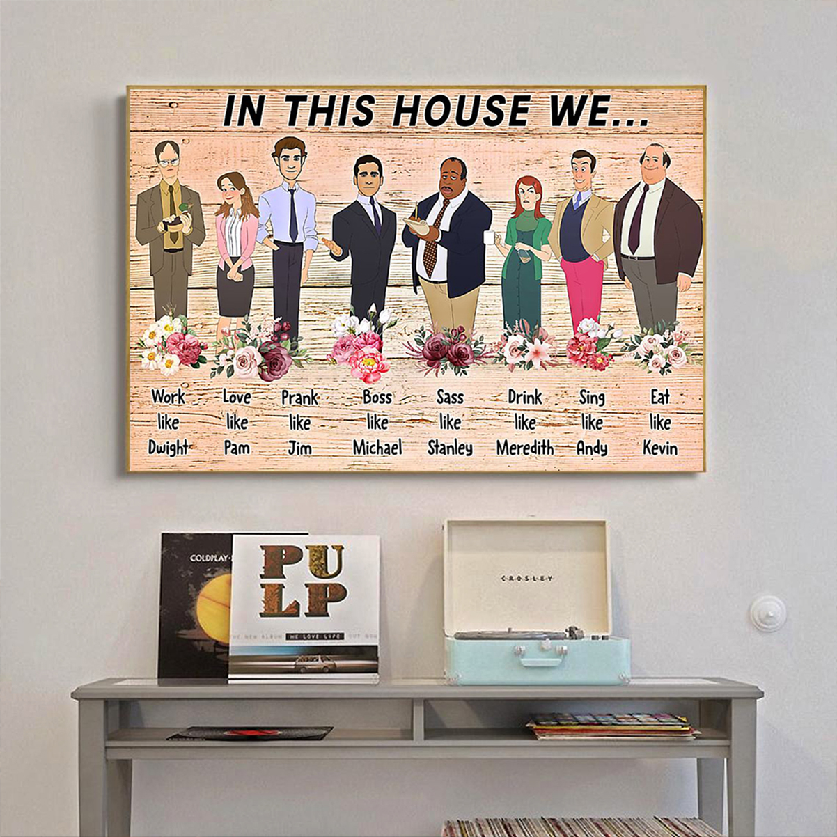 The office in this house we poster A1