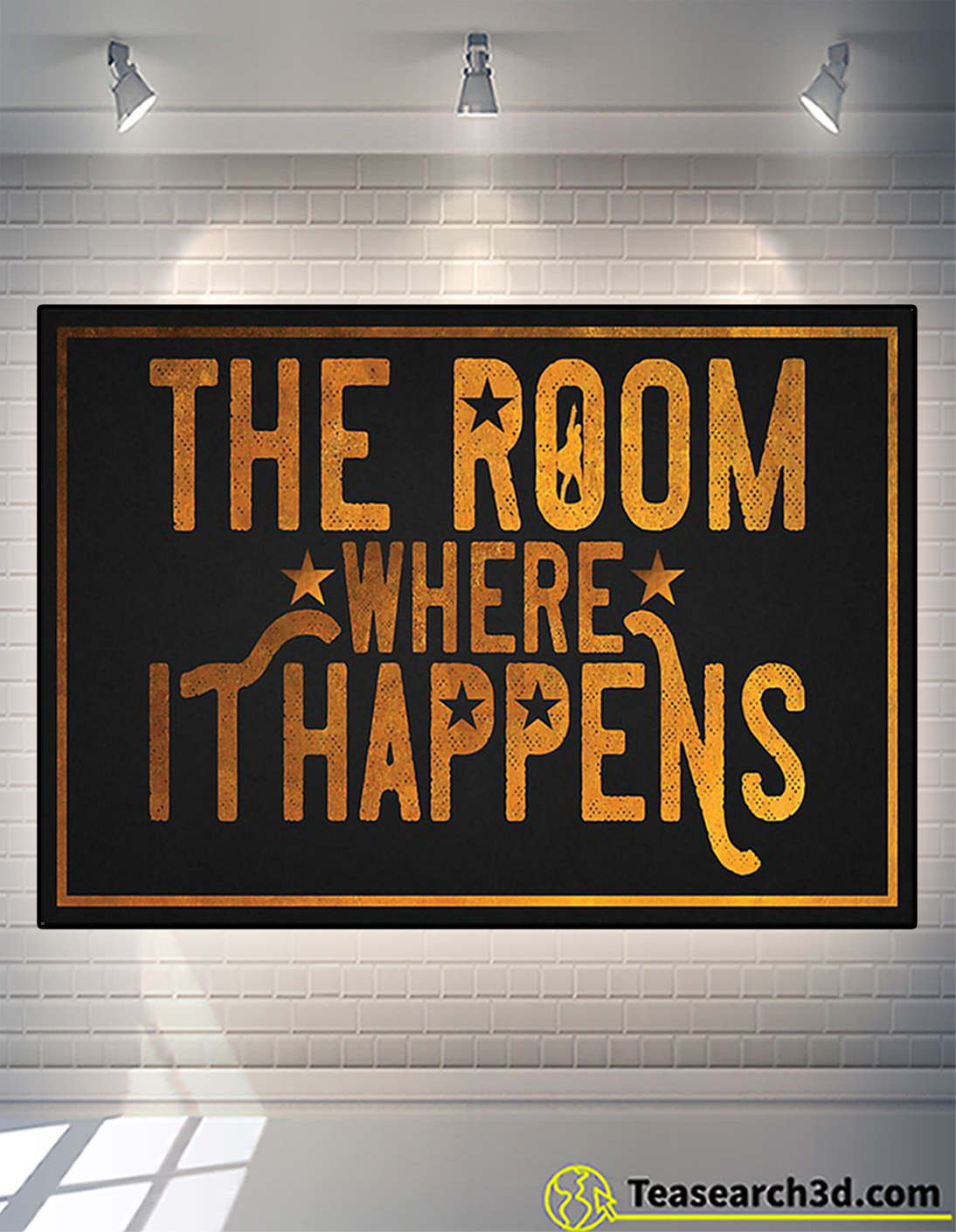 The room where it happens poster A2