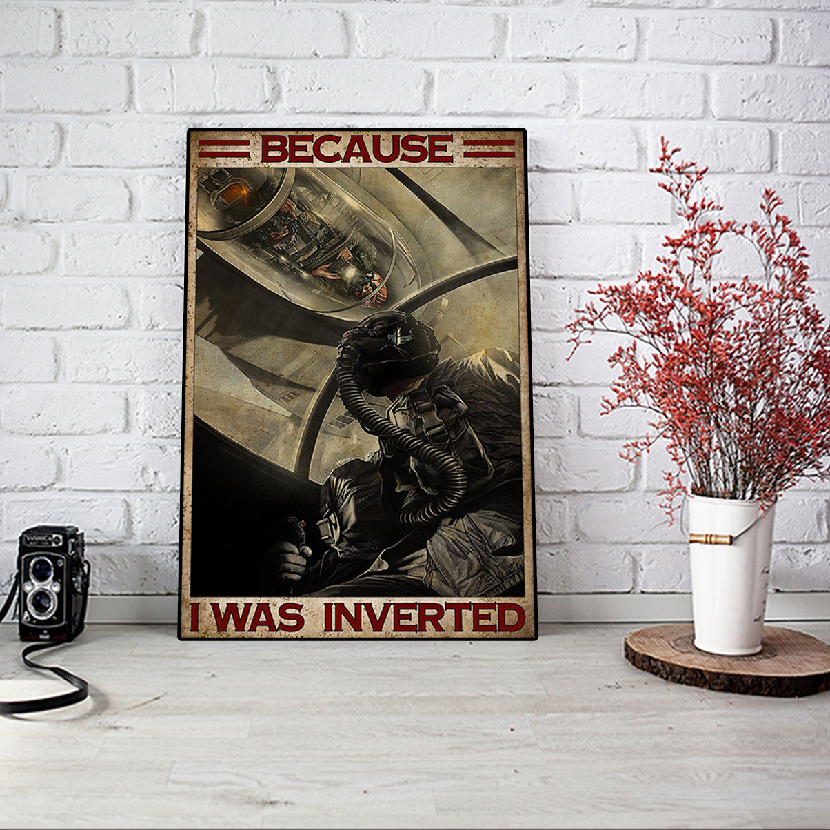Top gun because I was inverted poster A1