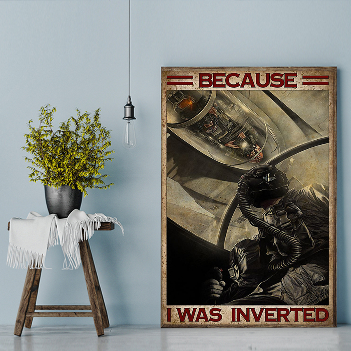 Top gun because I was inverted poTop gun because I was inverted poster A2ster A2
