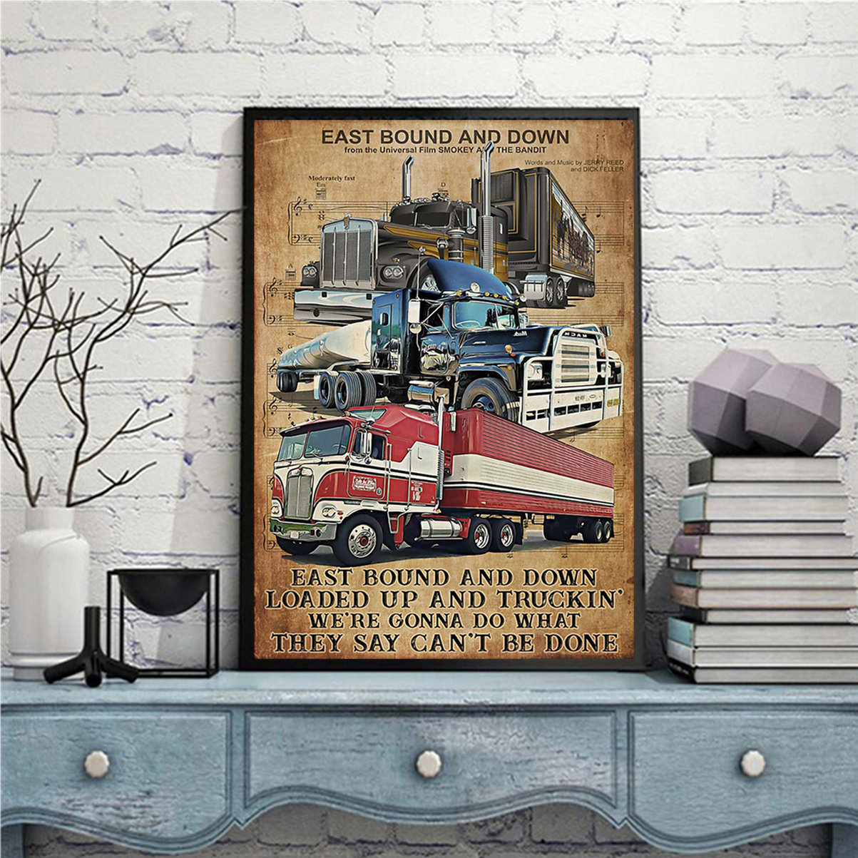 Truck driver east bound and down poster A3