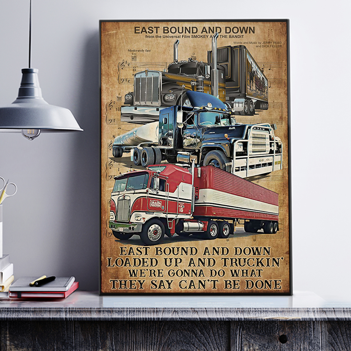 Trucker east bound and down poster A1