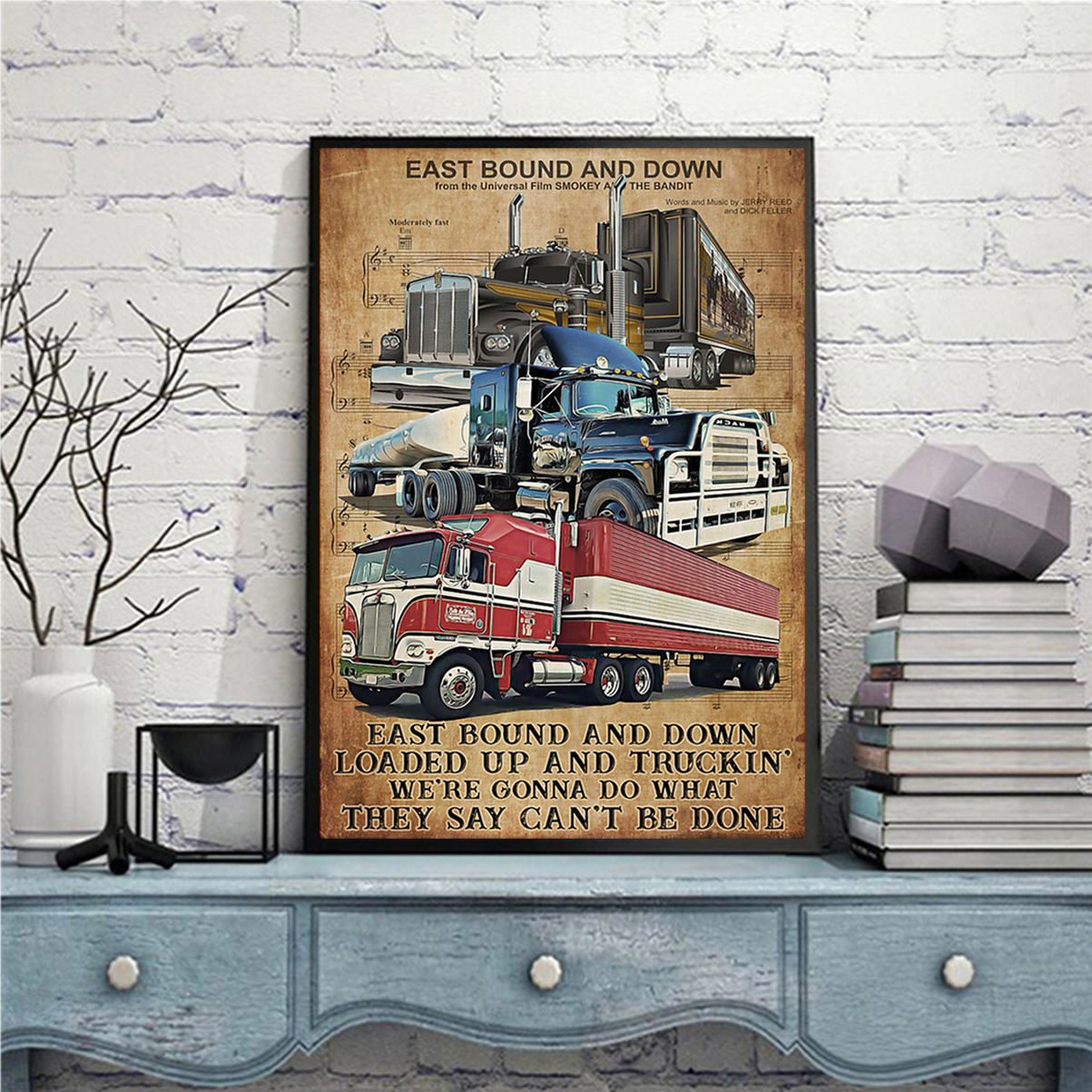 Trucker east bound and down poster A3