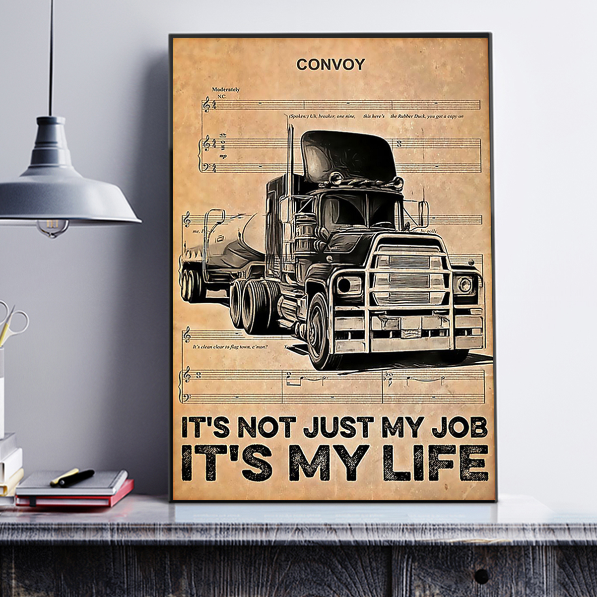 Trucker it's not just my job it's my life poster A1