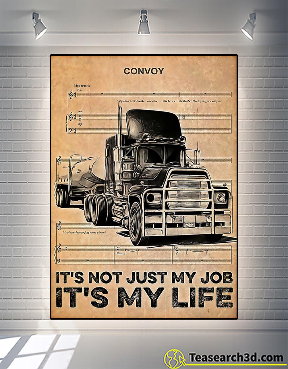 Trucker it's not just my job it's my life poster