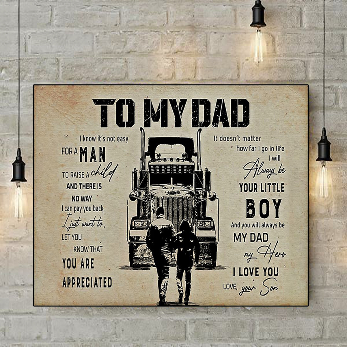 Trucker to my dad son poster A1