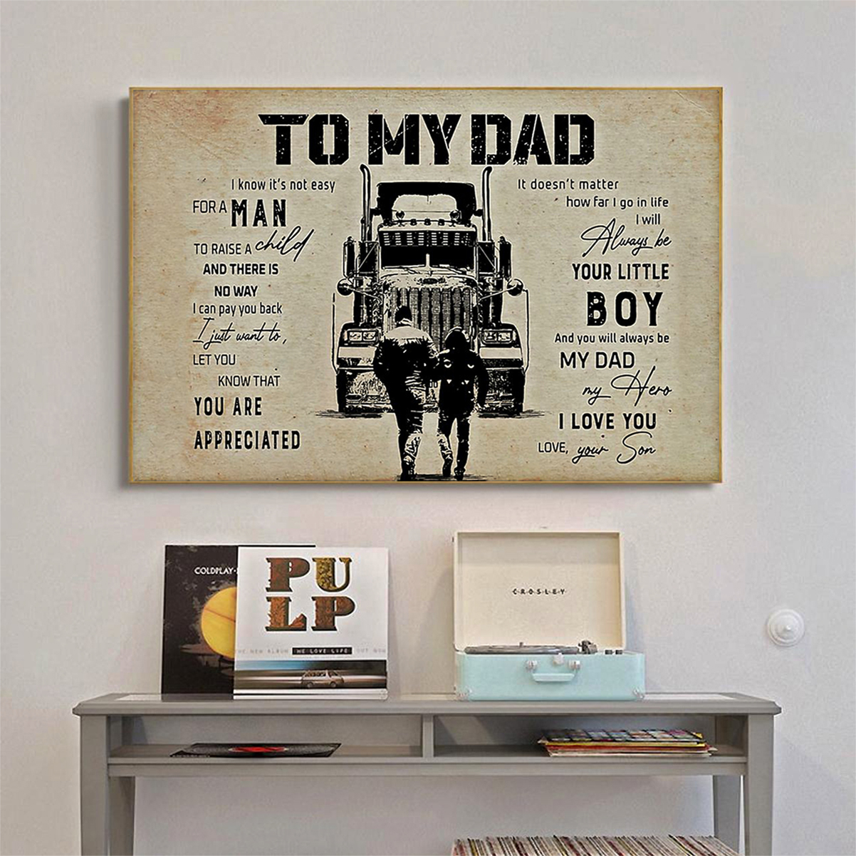 Trucker to my dad son poster A3