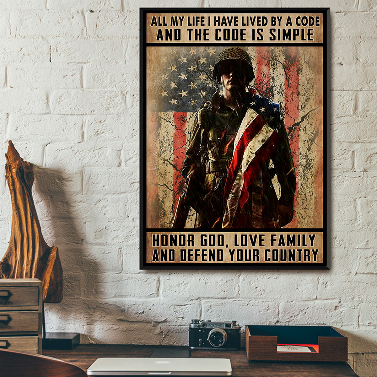 Veteran all my life I have lived by a code and the code is simple poster A1