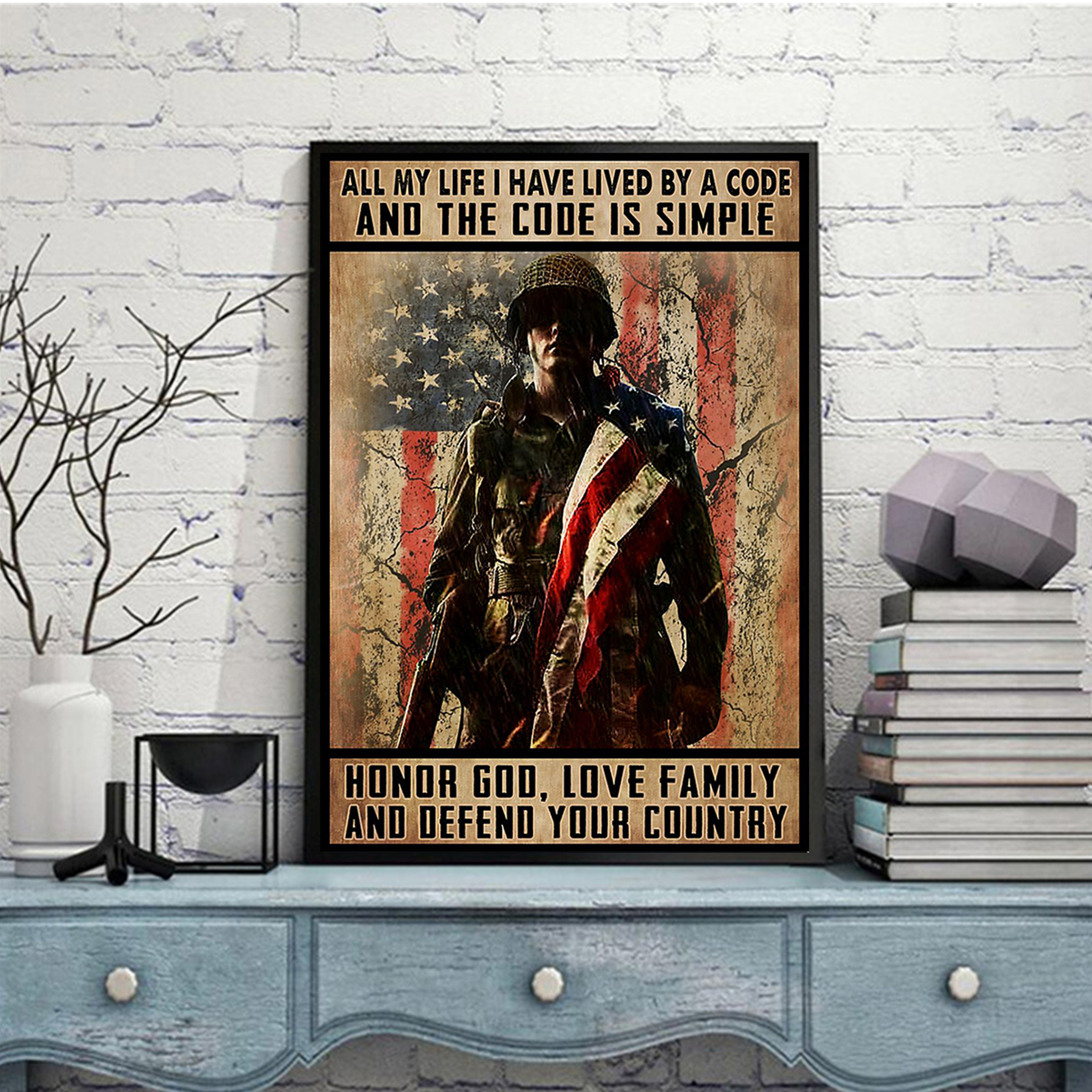 Veteran all my life I have lived by a code and the code is simple poster A2