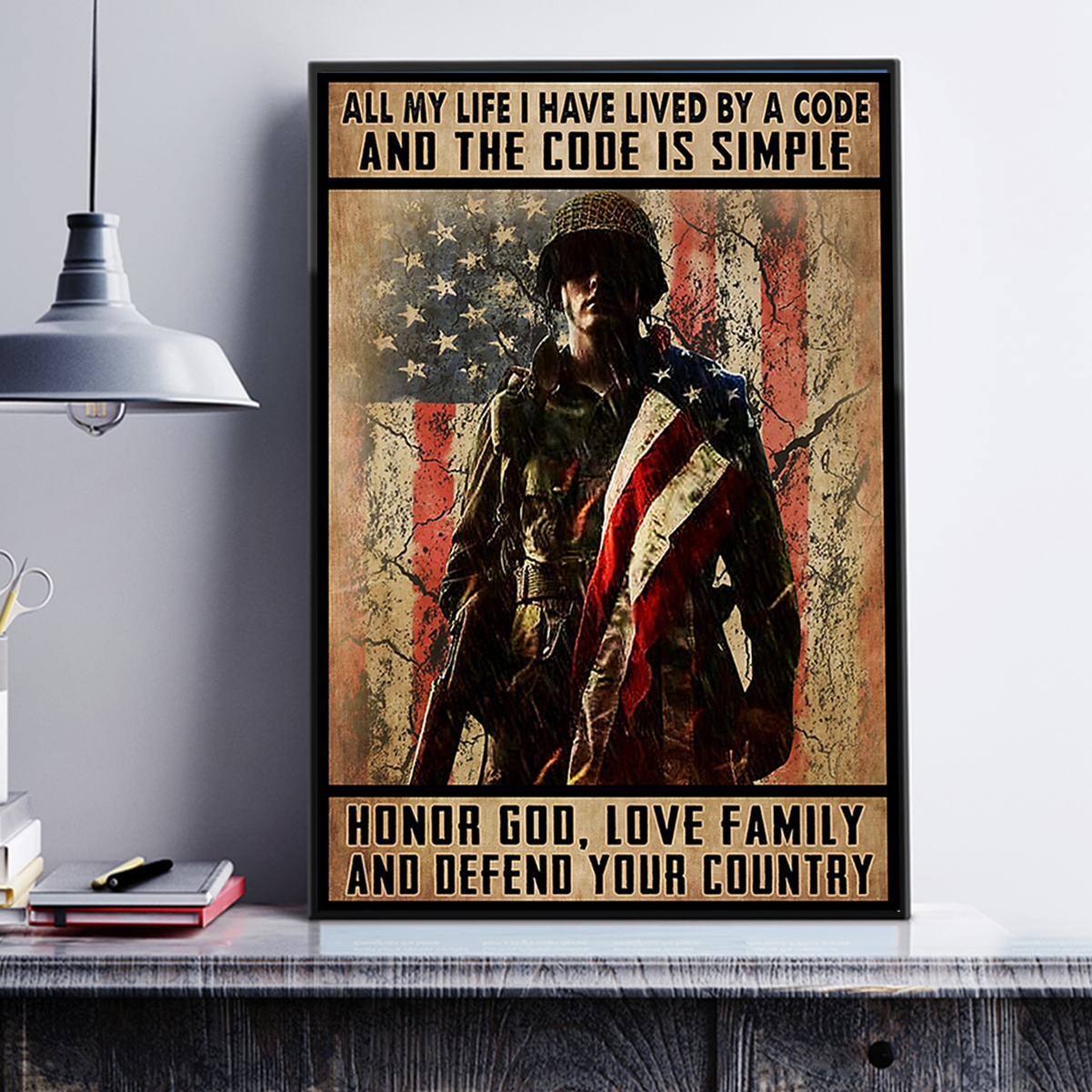 Veteran all my life I have lived by a code and the code is simple poster A3