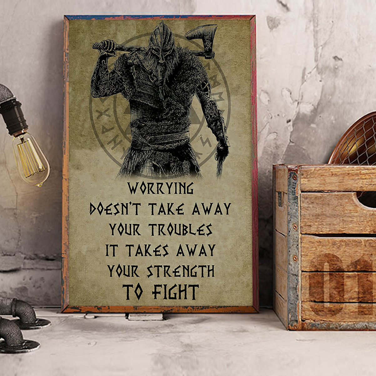Viking worrying doesn't take away your troubles poster A3