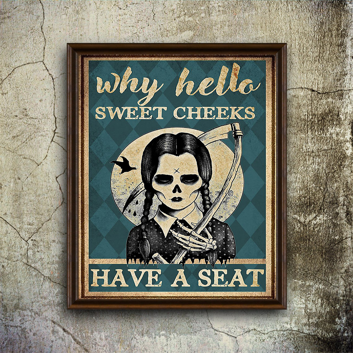Wednesday addams why hello sweet cheeks poster A1