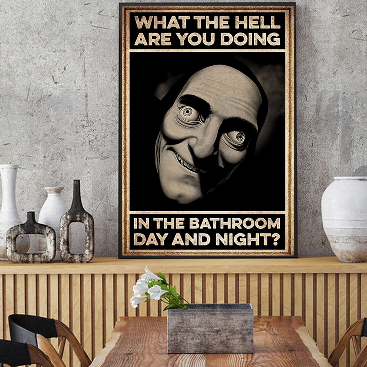 What the hell are you doing in the bathroom day and night poster A1