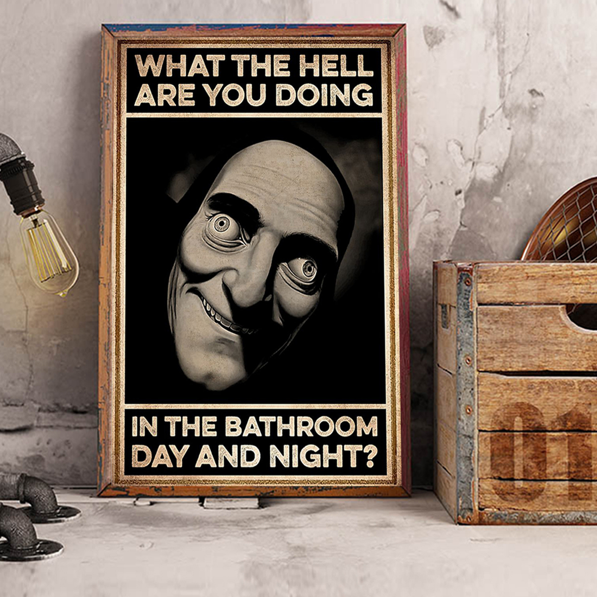 What the hell are you doing in the bathroom day and night poster A3