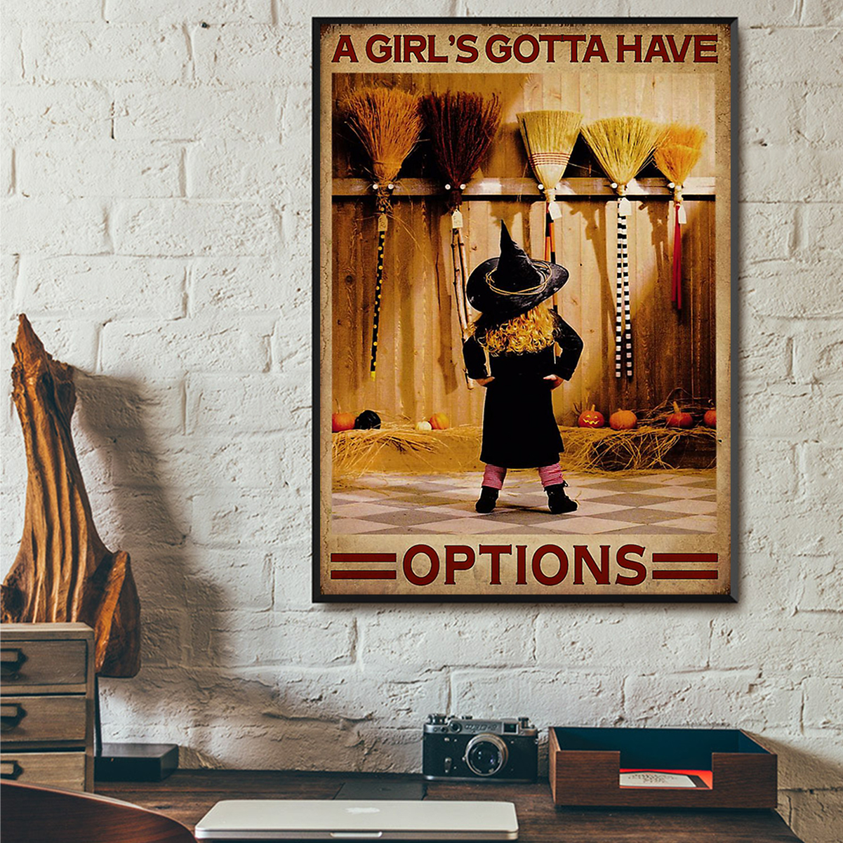 Witch a girl's gotta have options poster A1