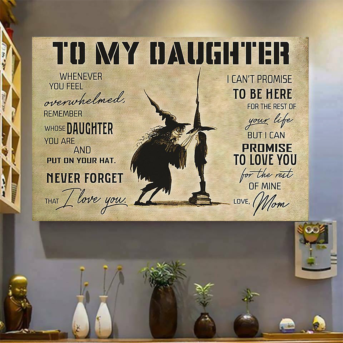 Witch to my daughter love mom poster A3