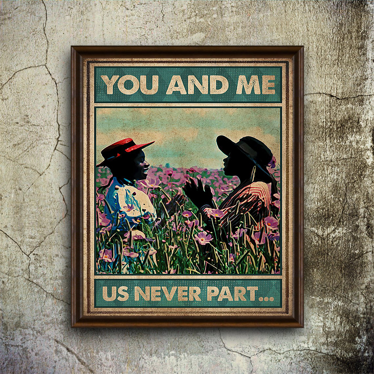 You and me us never part poster A1