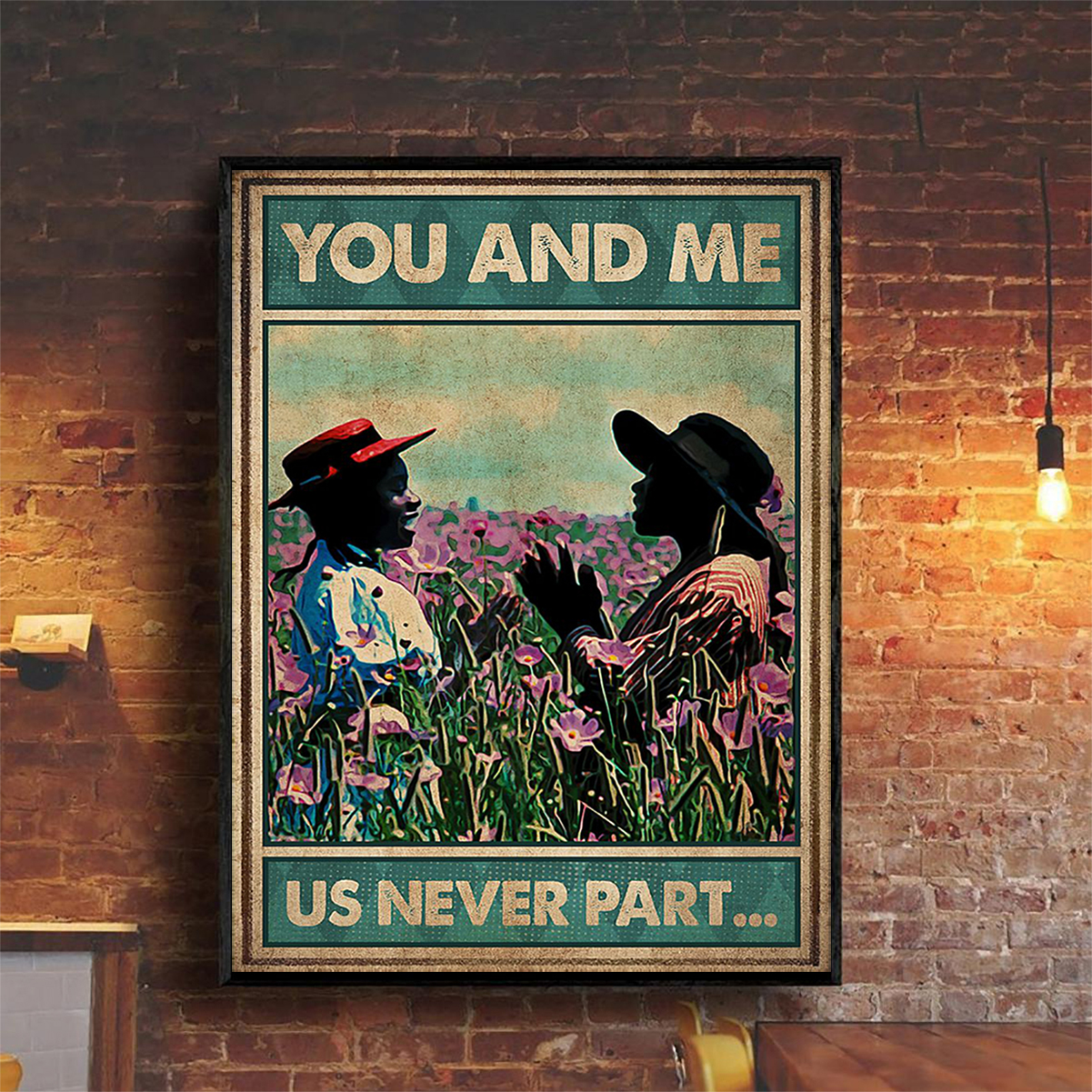 You and me us never part poster A2