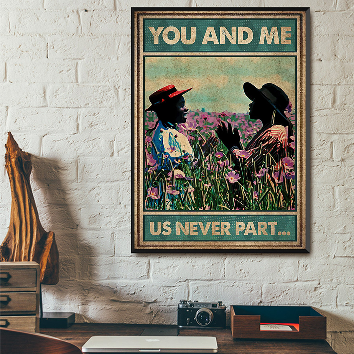 You and me us never part poster A3