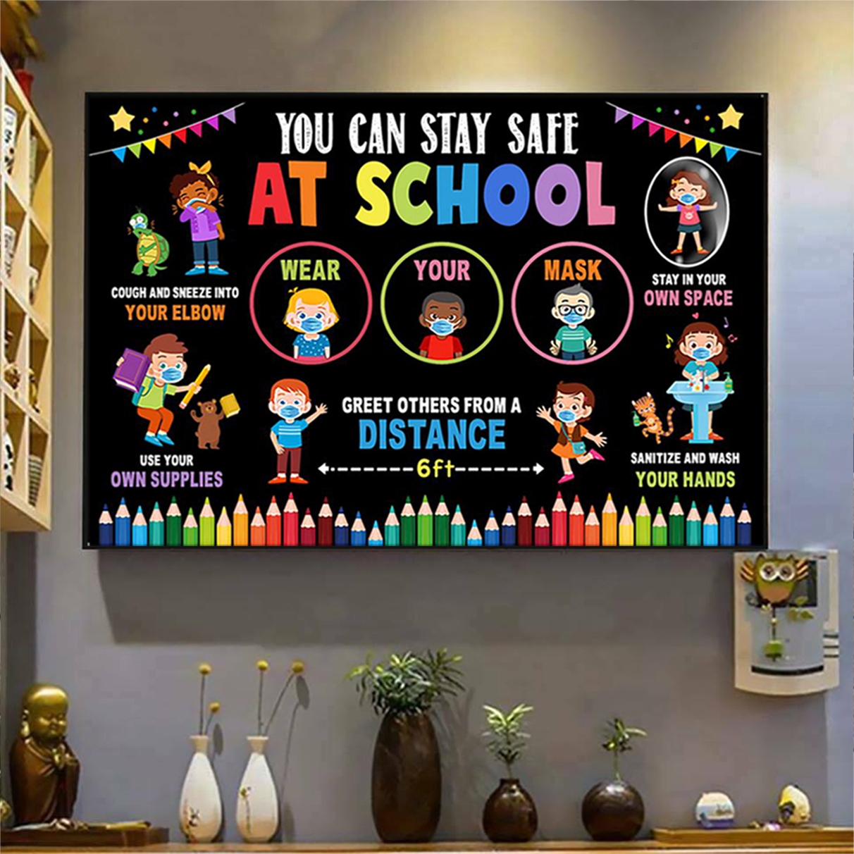 You can stay safe at school poster A1