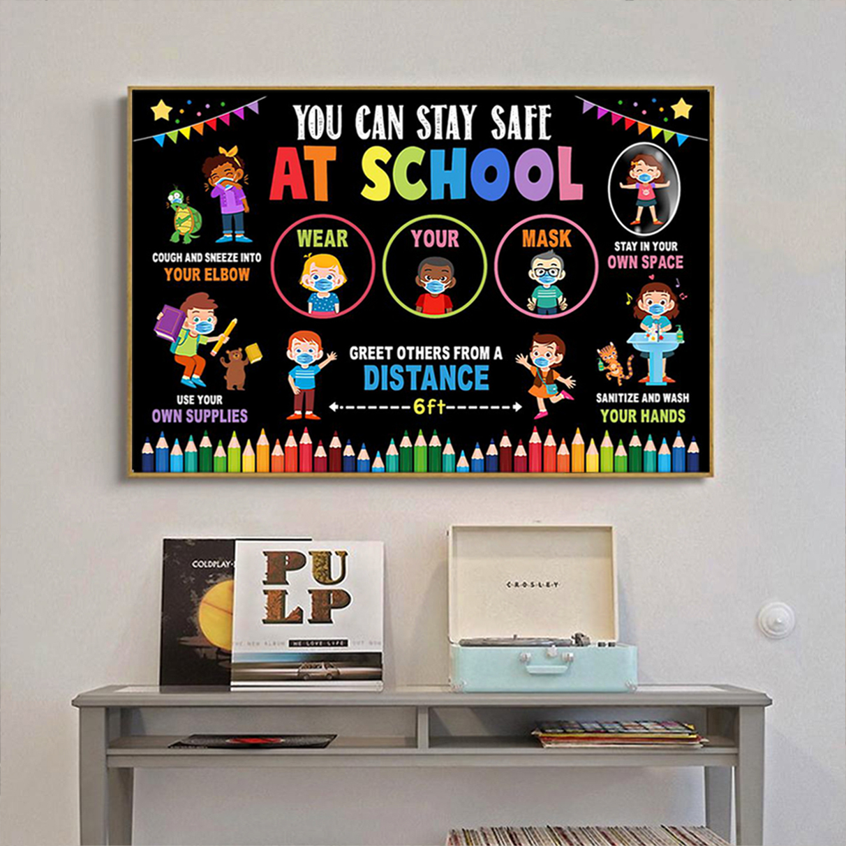You can stay safe at school poster A2