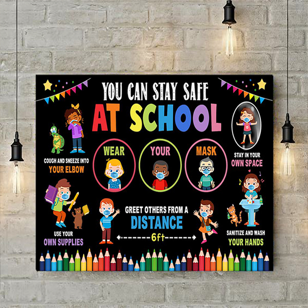 You can stay safe at school poster A3