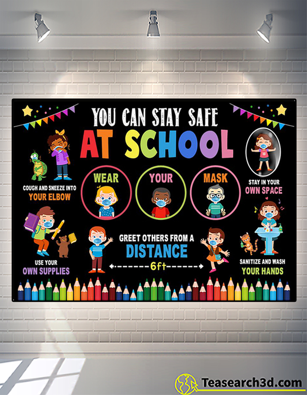You can stay safe at school poster