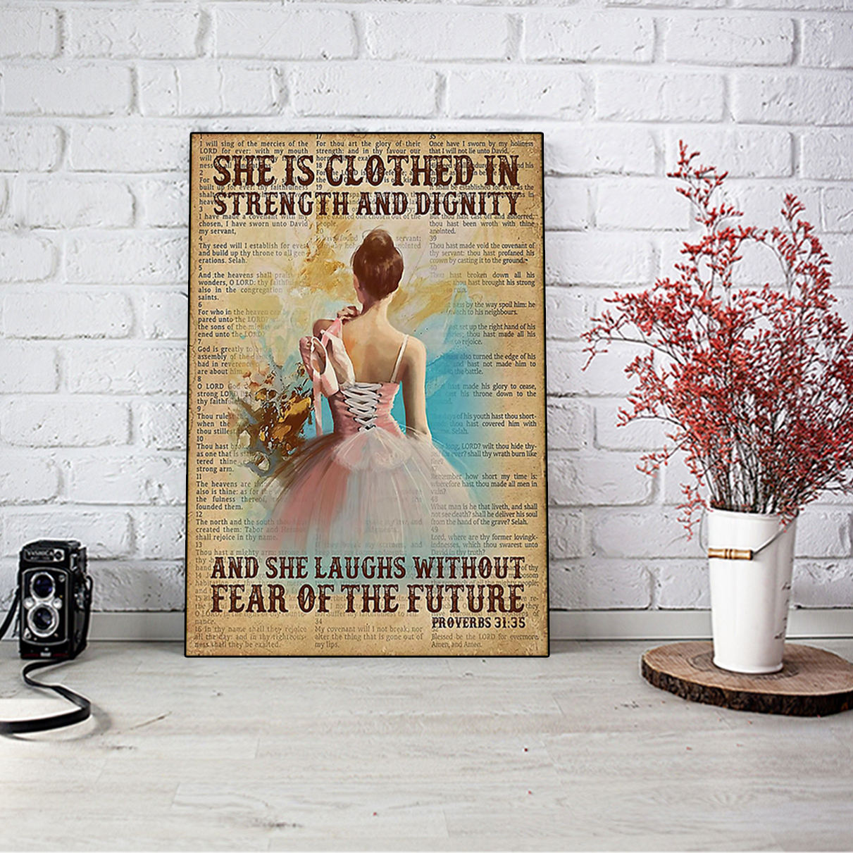 Ballet she is clothed in strength and dignity poster A2