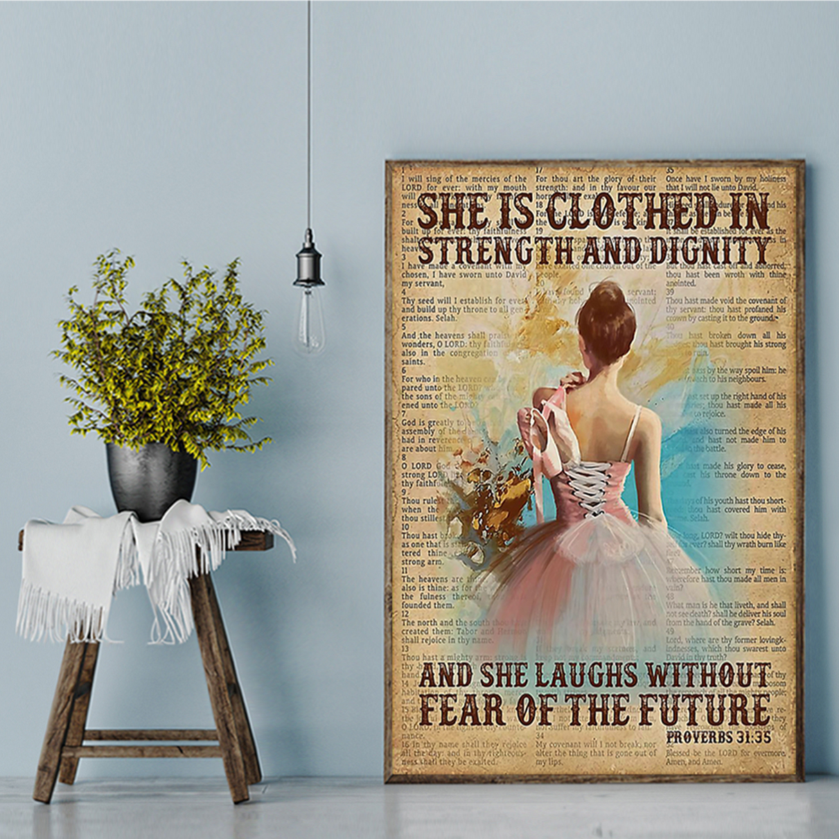 Ballet she is clothed in strength and dignity poster A3