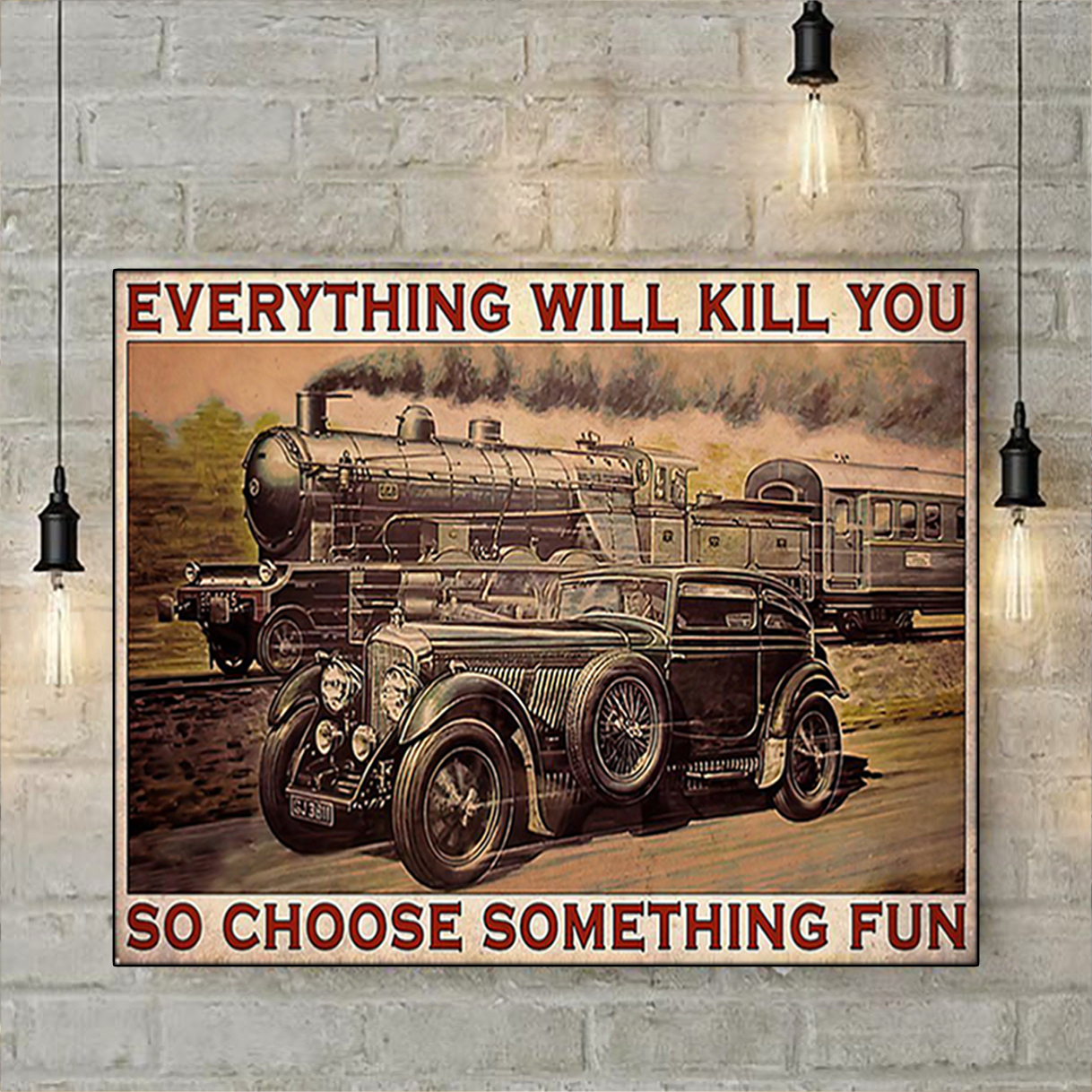 Blue train racing everything will kill you so choose something fun poster A3