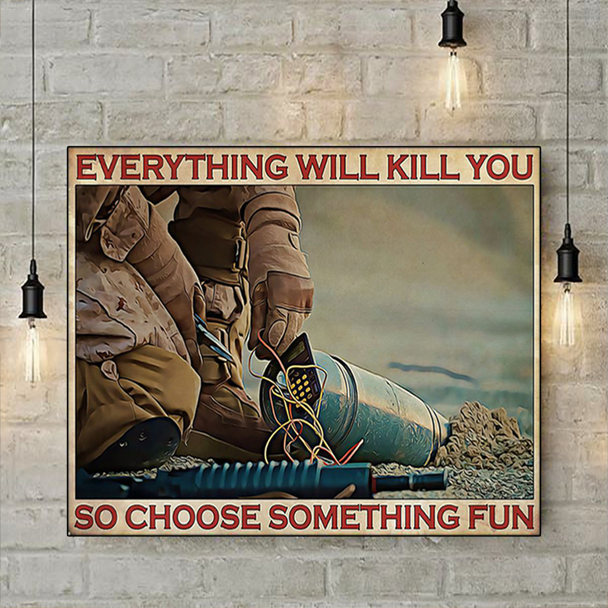 Bomb defusal everything will kill you so choose something fun poster A1
