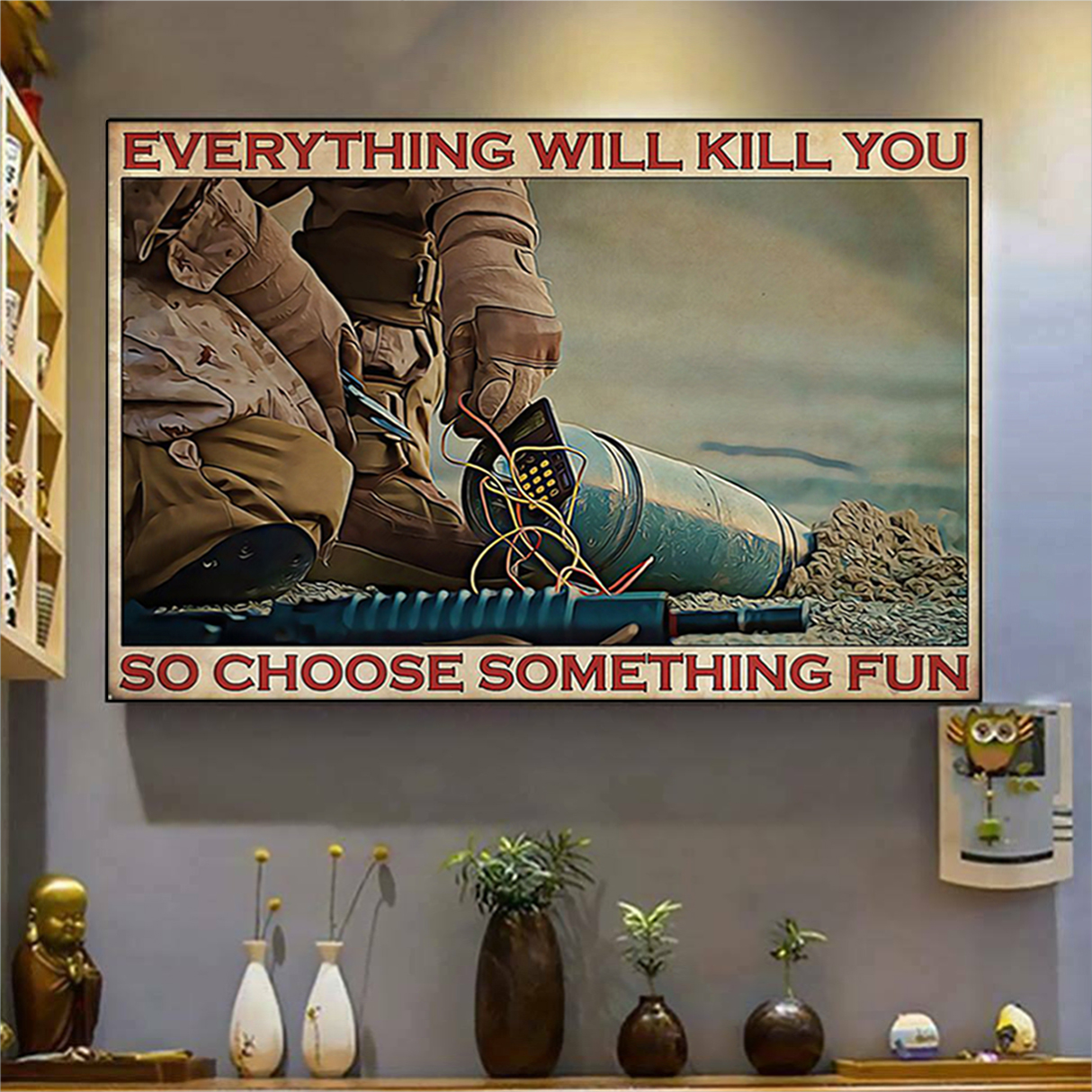 Bomb defusal everything will kill you so choose something fun poster A2