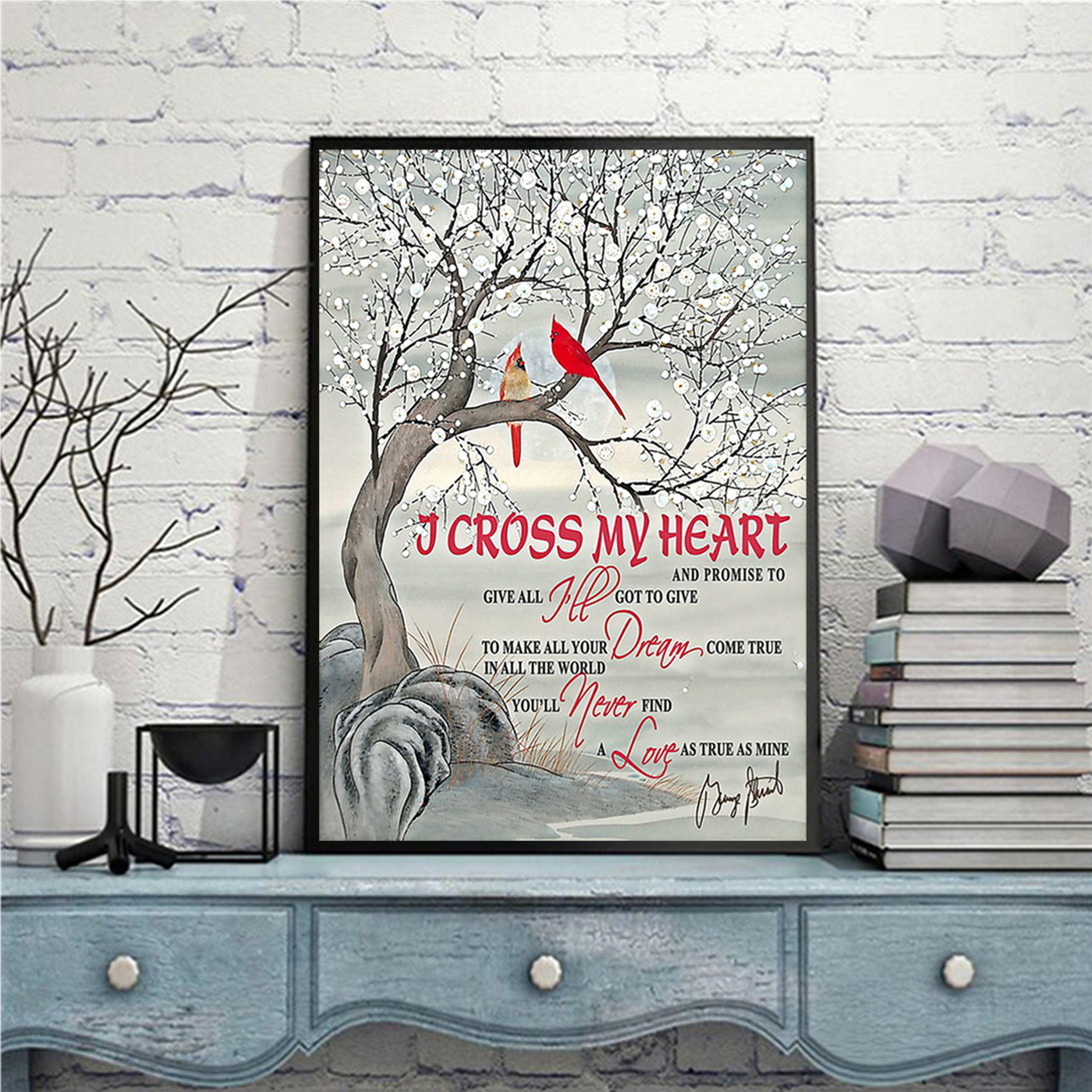Cardinal I cross my heart and promise to give all poster A1