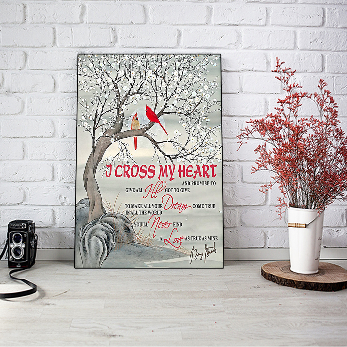 Cardinal I cross my heart and promise to give all poster A3