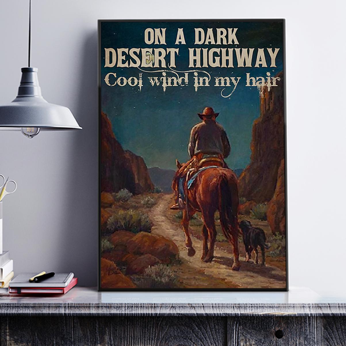 Cowboy on a dark dessert highway poster A3
