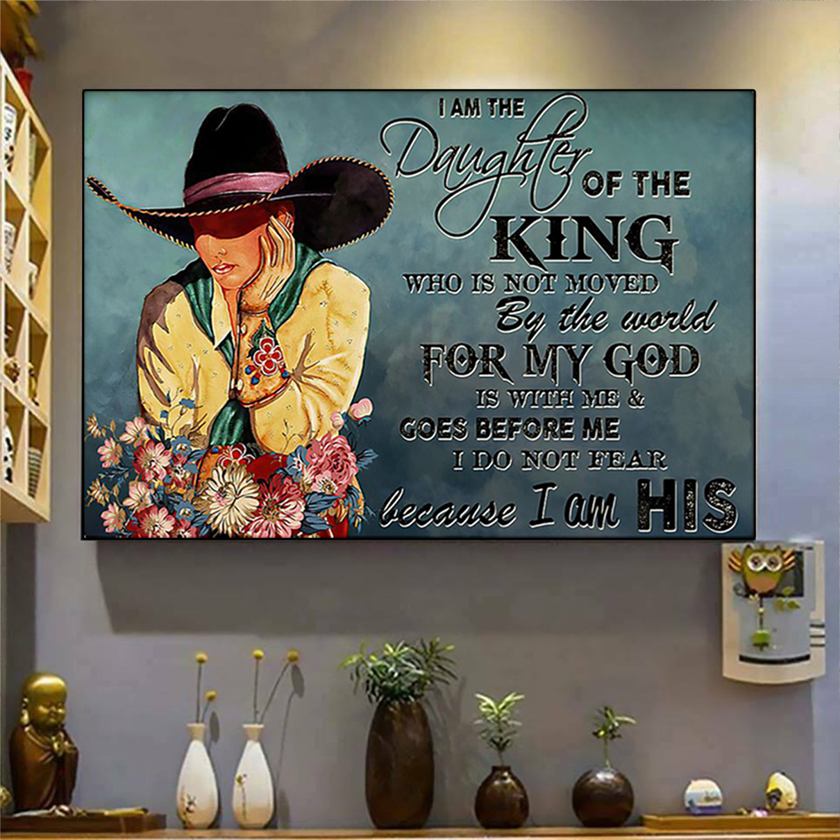 Cowgirl I am the daughter of the king poster A3