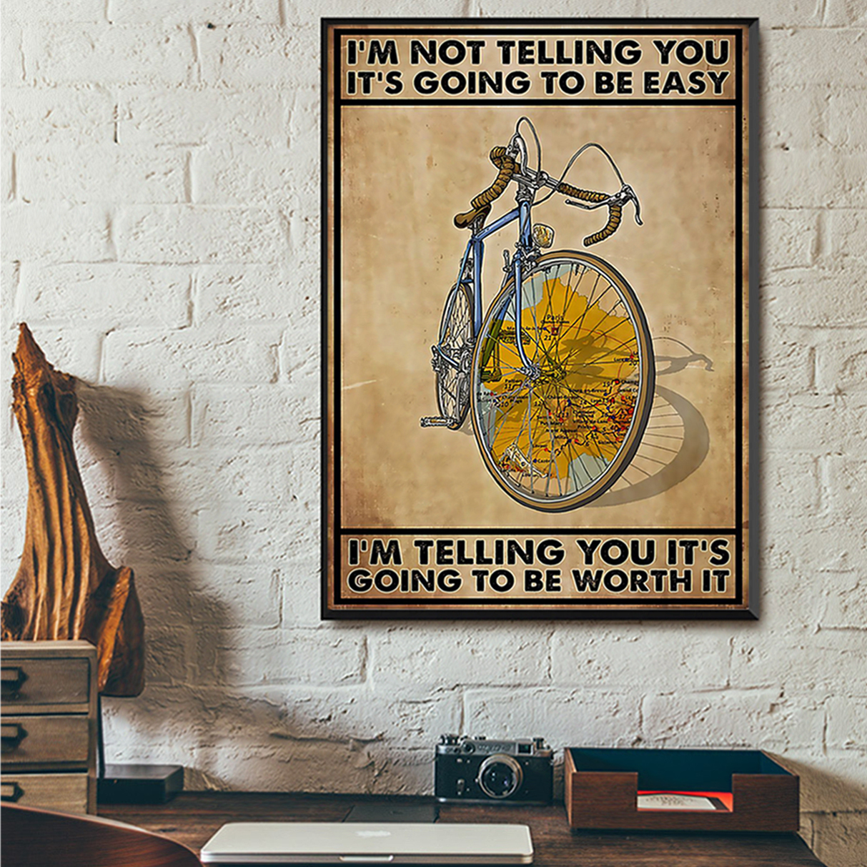 Cycling I'm not telling you it's going to be easy poster A1