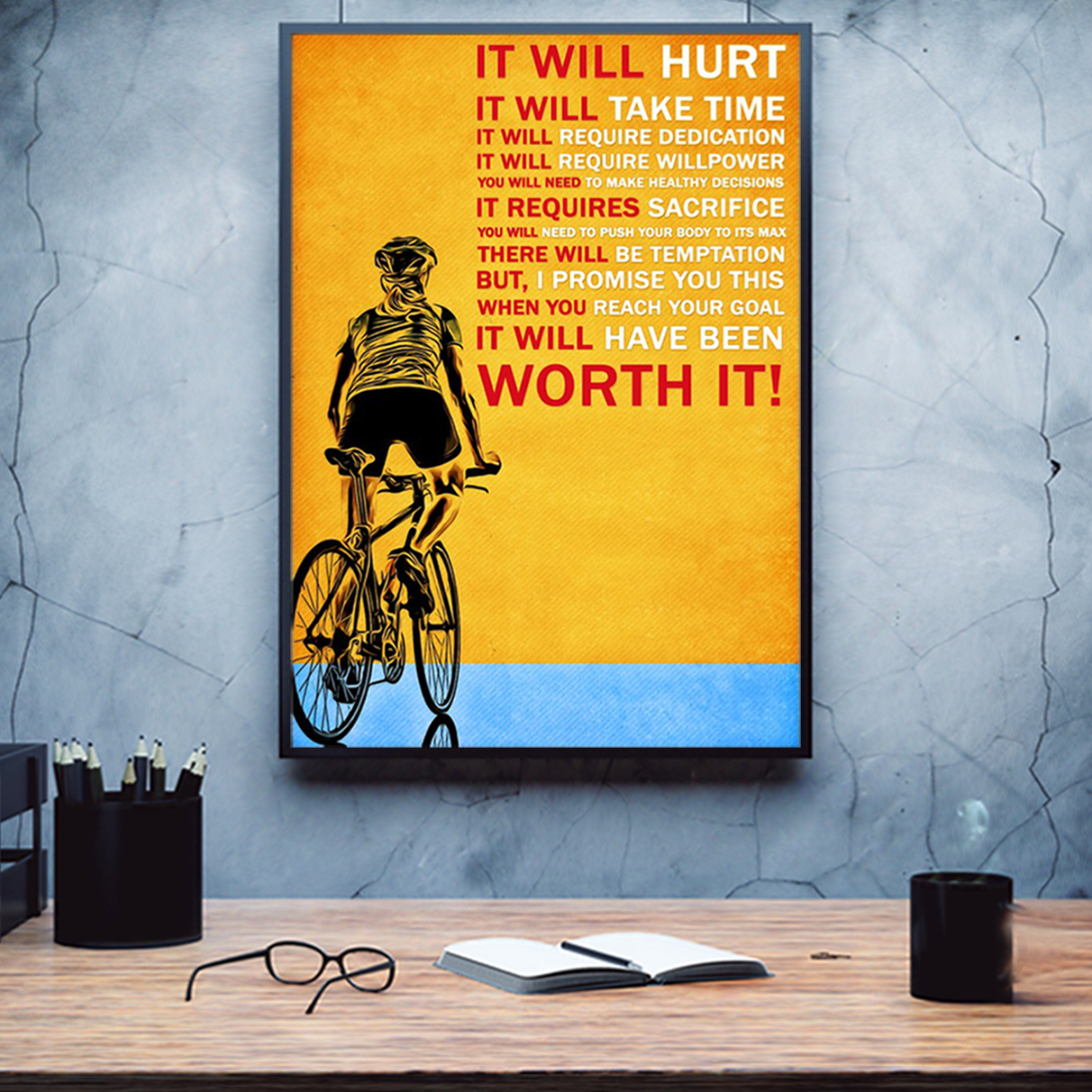 Cycling it will hurt it will take time poster A1