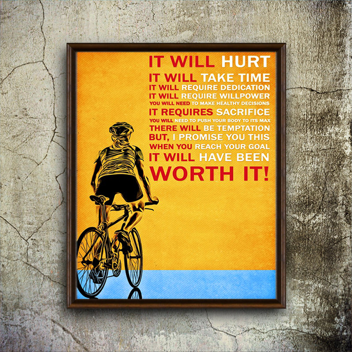 Cycling it will hurt it will take time poster A2