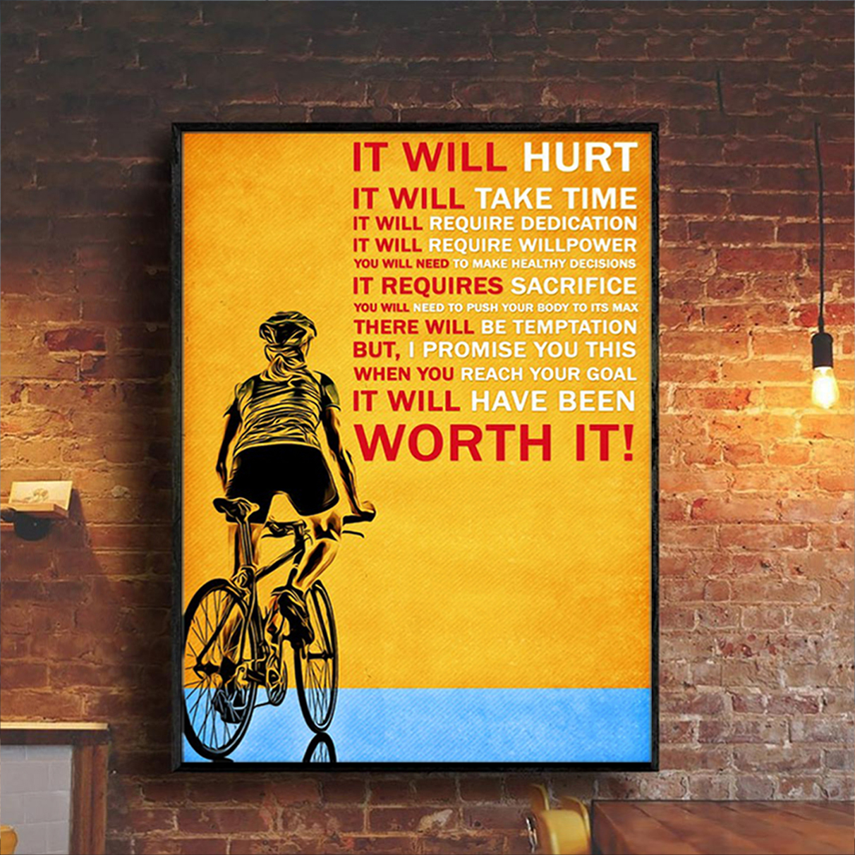 Cycling it will hurt it will take time poster A3