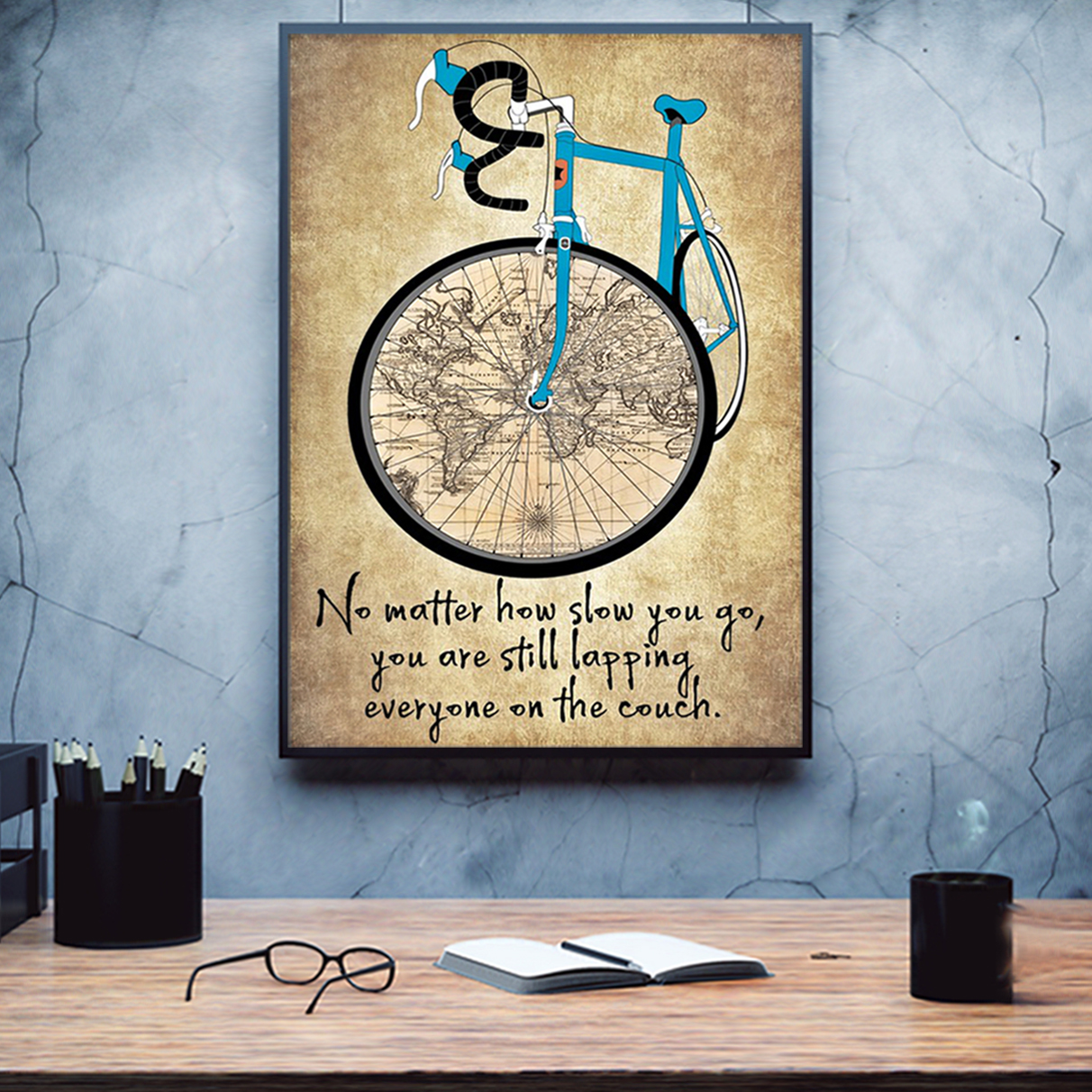 Cycling no matter how slow you go poster A1