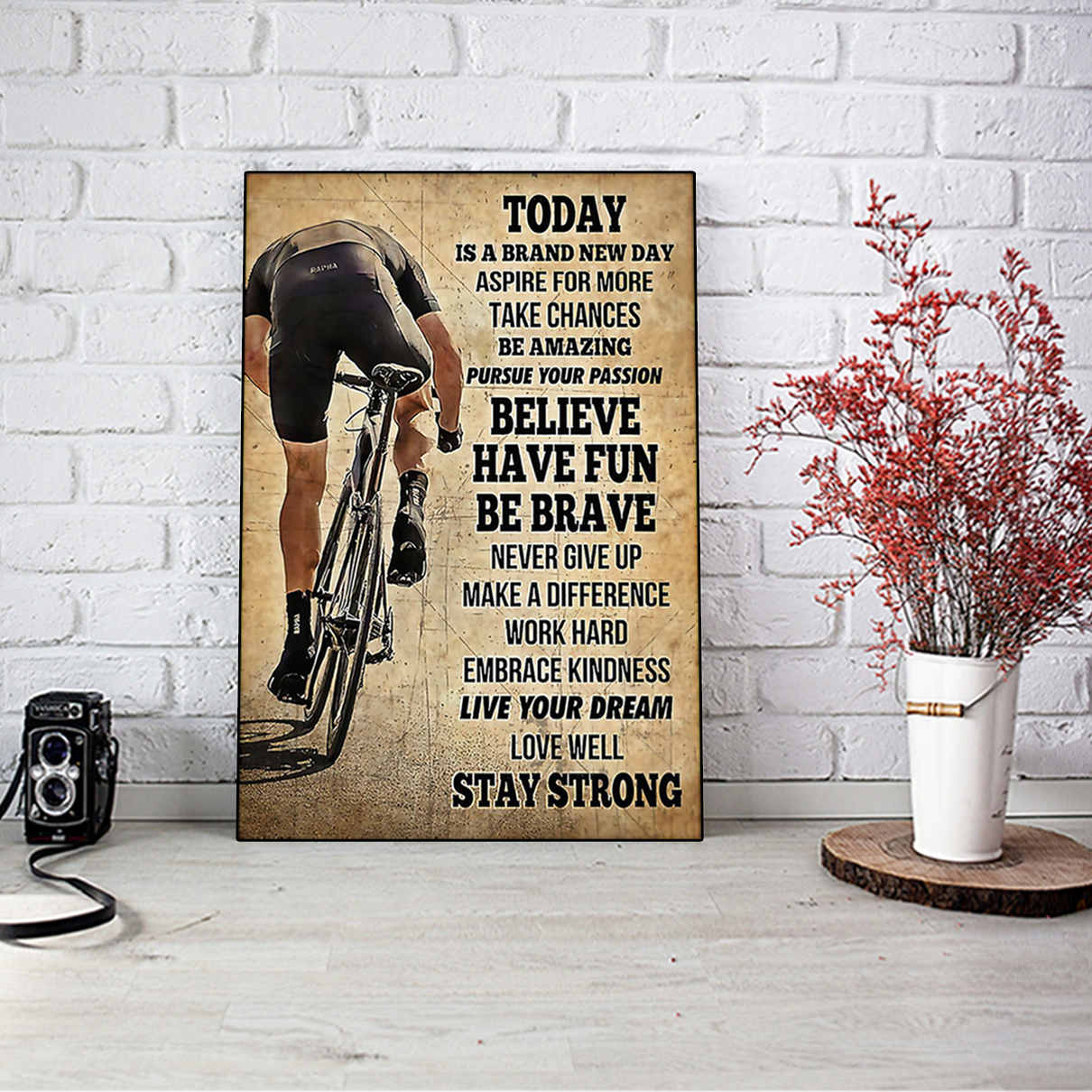 Cycling today is a brand new day poster A2