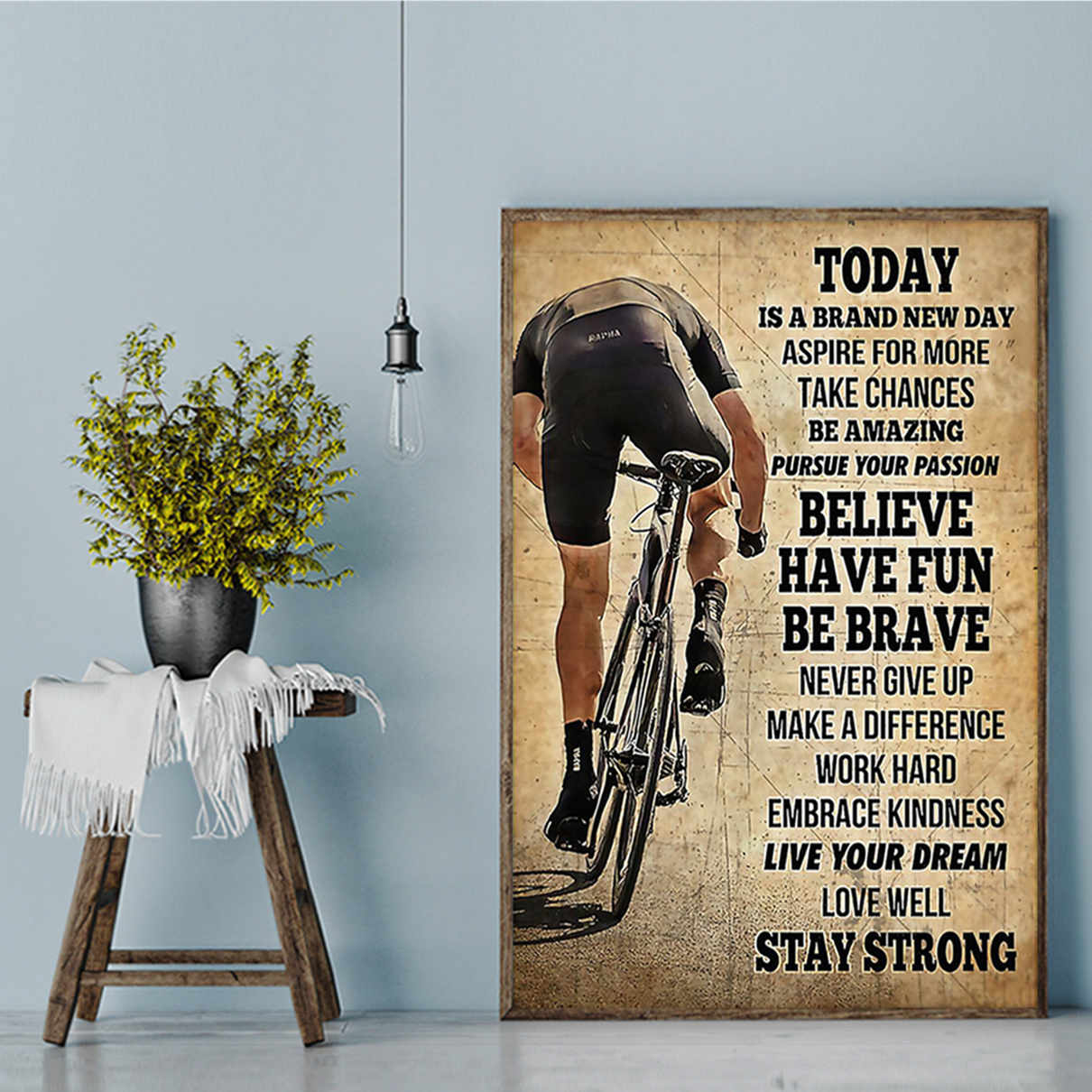 Cycling today is a brand new day poster A3