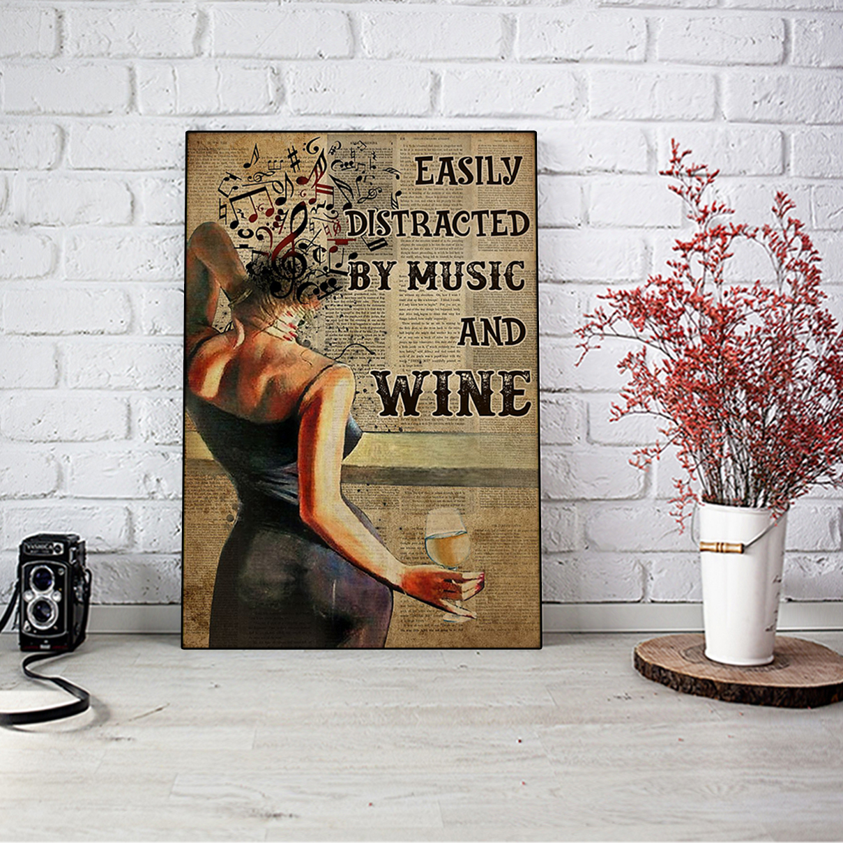 Easily distracted by music and white wine poster A1